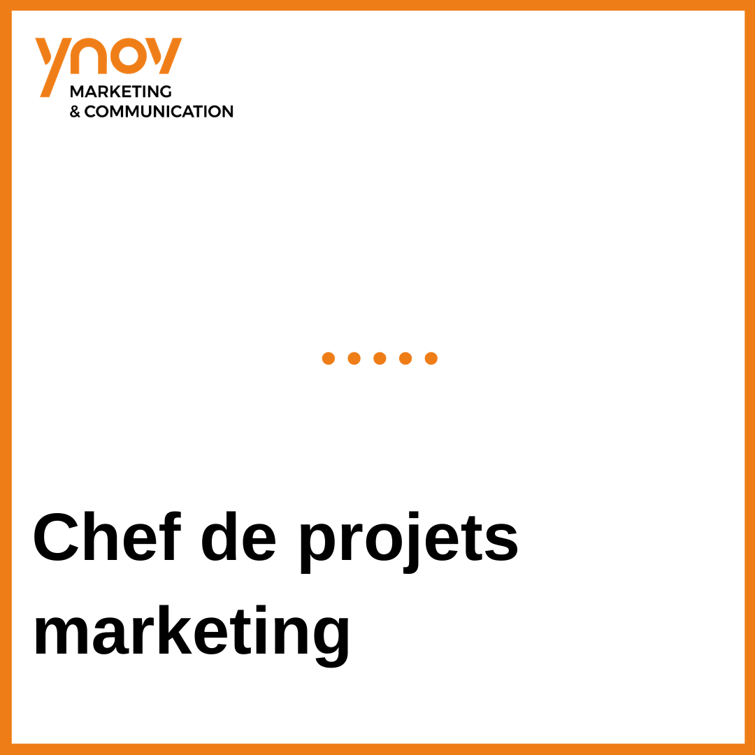 chef de projets marketing